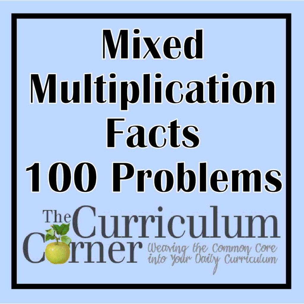 Mixed Multiplication Facts 100 Problems   The Curriculum With Regard To Printable 100 Multiplication Facts Timed Test