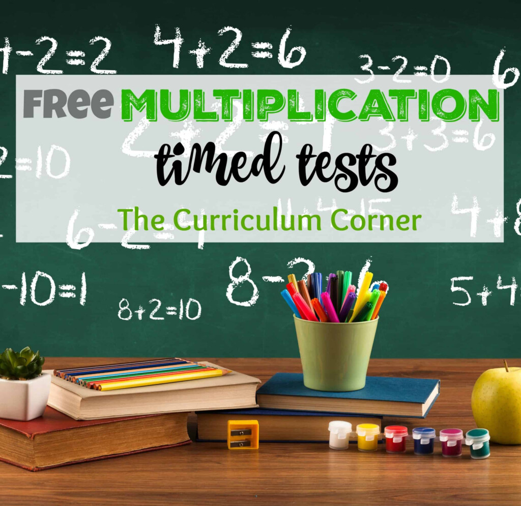 Updated* Multiplication Timed Tests   The Curriculum Corner 123 Intended For Printable Multiplication Speed Test
