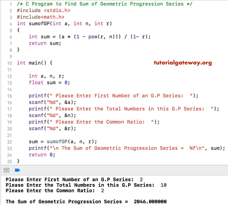 C Program To Find Sum Of Geometric Progression Series