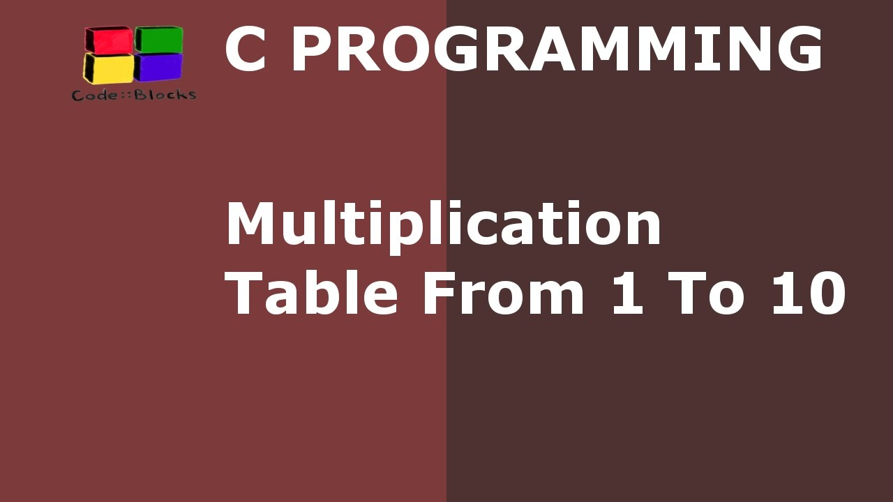 C Program To Print Multiplication Table From 1 To 10 | Hindi