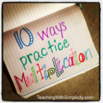 10 Ways To Practice Multiplication Facts   Teaching With