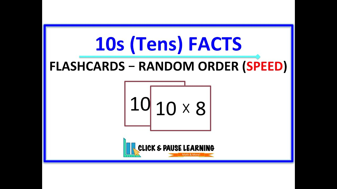 10S Facts Multiplication - Flashcards - Random Order - Speed