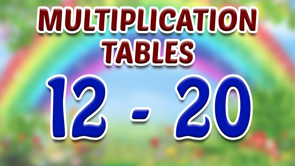 Learn Multiplication Tables (12 To 20) For Kids   Part 4 | Kids Learning  Video