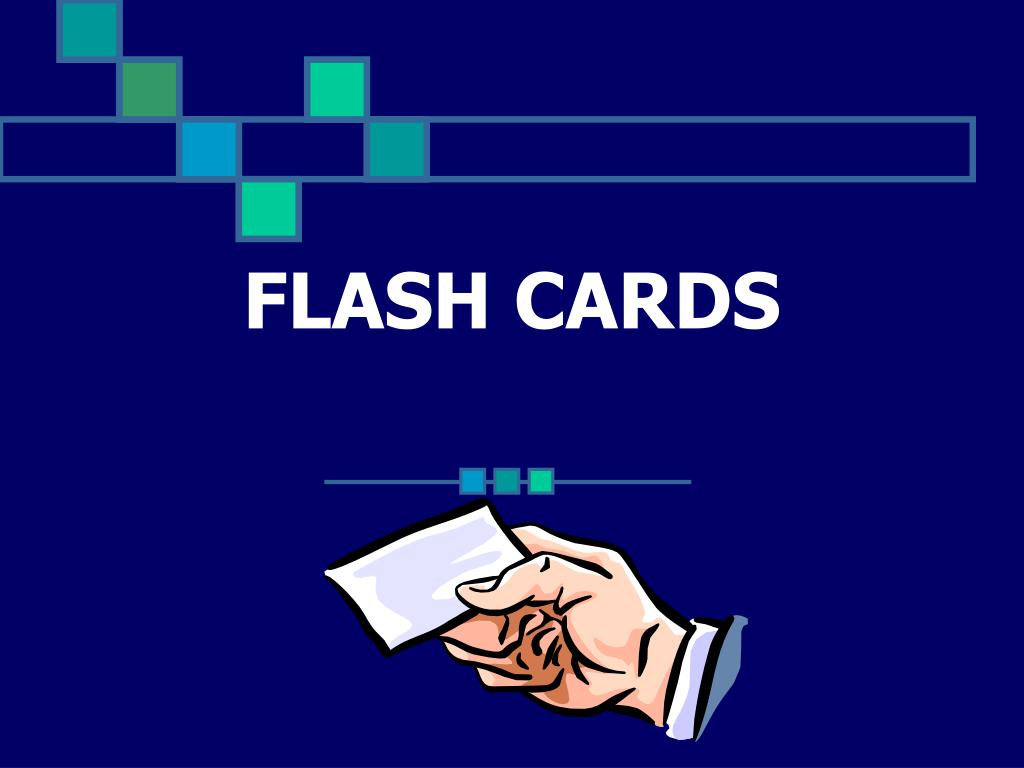Ppt - Flash Cards Powerpoint Presentation, Free Download