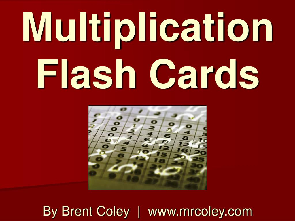 Ppt - Multiplication Flash Cards Powerpoint Presentation
