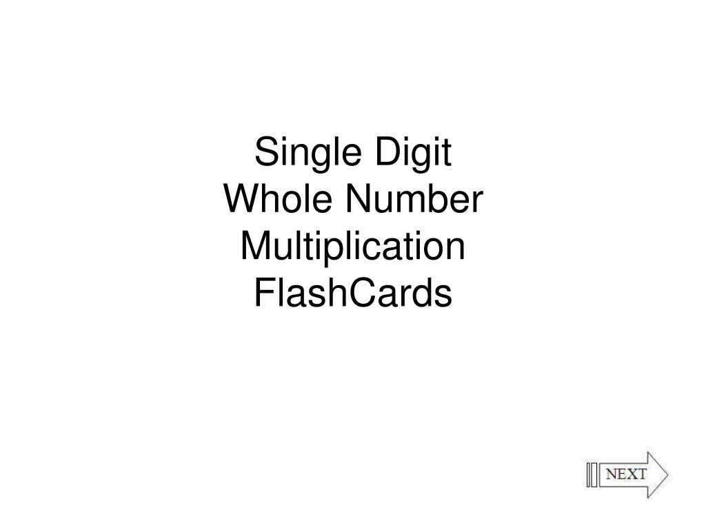 Ppt - Single Digit Whole Number Multiplication Flashcards