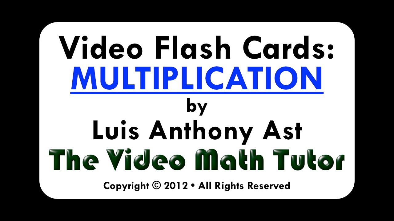 Video Flash Cards: Multiplication6